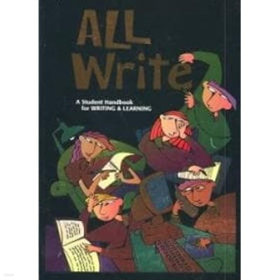 All Write - A Student Handbook for Writing & Learning