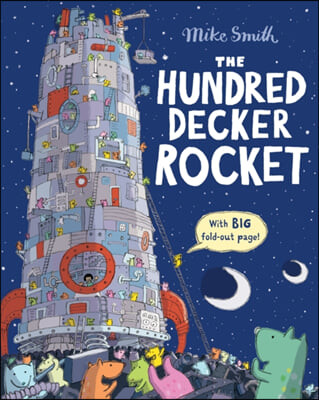 The Hundred Decker Rocket
