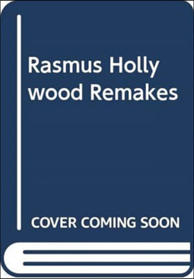 The RASMUS HOLLYWOOD REMAKES