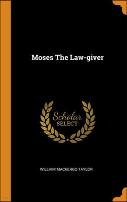 Moses the Law-Giver