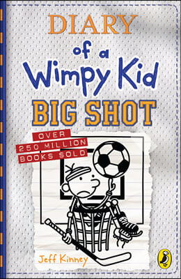 Diary of a Wimpy Kid #16 : Big Shot (영국판)