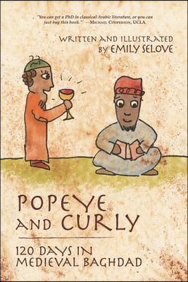 Popeye and Curly: 120 Days in Medieval Baghdad