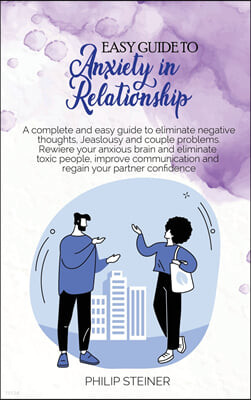 Easy Guide To Anxiety in Relationship