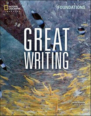 Great Writing Foundations : Student book, 5/E