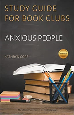 Study Guide for Book Clubs: Anxious People