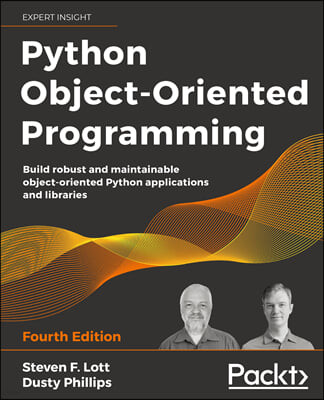 Python Object-Oriented Programming - Fourth Edition