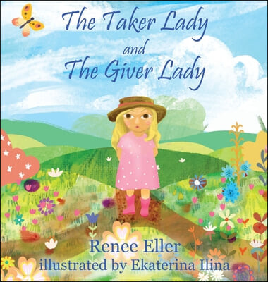 The Taker Lady and The Giver Lady
