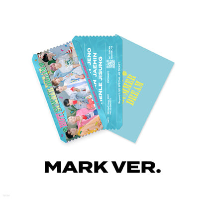 [MARK] SPECIAL AR TICKET SET Beyond LIVE - NCT DREAM ONLINE FANMEETING 'HOT! SUMMER DREAM'