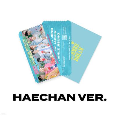 [HAECHAN] SPECIAL AR TICKET SET Beyond LIVE - NCT DREAM ONLINE FANMEETING 'HOT! SUMMER DREAM'