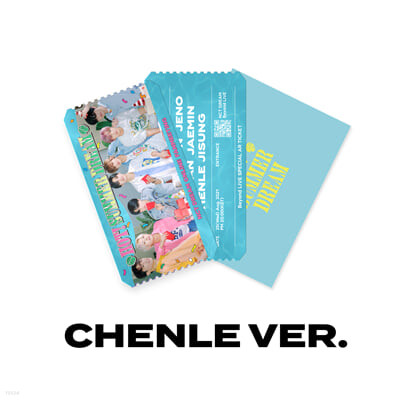 [CHENLE] SPECIAL AR TICKET SET Beyond LIVE - NCT DREAM ONLINE FANMEETING 'HOT! SUMMER DREAM'