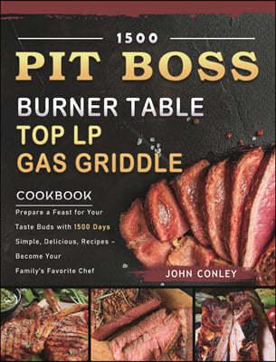 1500 PIT BOSS Burner Table Top LP Gas Griddle Cookbook