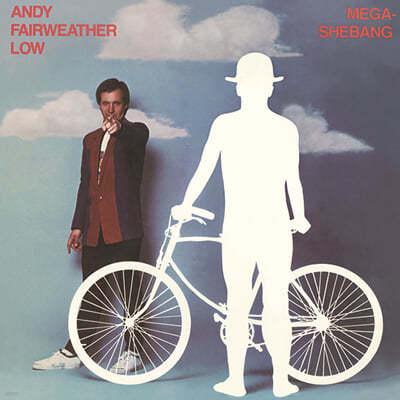 Andy Fairweather Low (앤디 페어웨더 로우) - 4집 Mega-Shebang