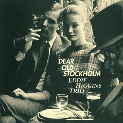 Eddie Higgins Trio (에디 히긴스 트리오) - Dear Old Stockholm [LP]