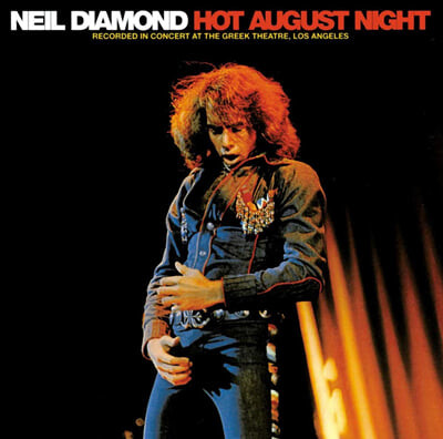 Neil Diamond (닐 다이아몬드) - Hot August Night [투명 컬러 2LP]