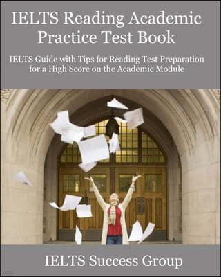 IELTS Reading Academic Practice Test Book