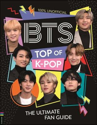 BTS: Top of K-Pop