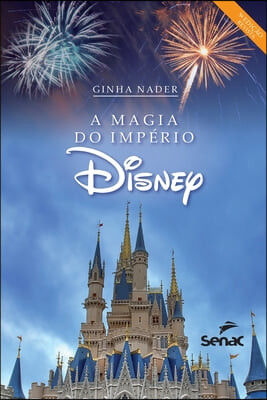 A magia do imperio Disney