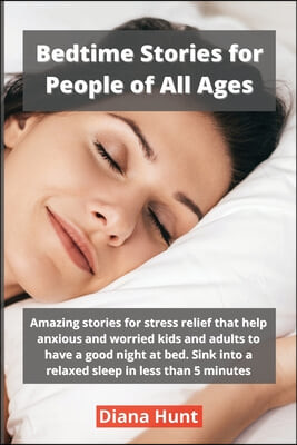 Bedtime Stories for People of All Ages