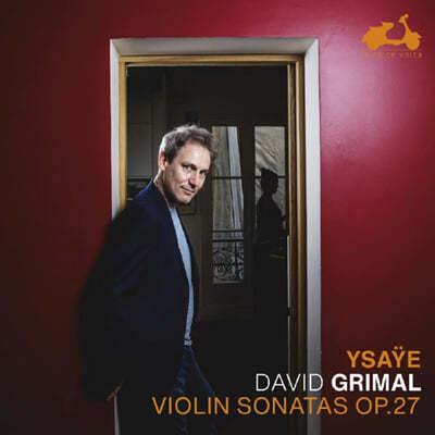 David Grimal 이자이: 6개의 무반주 바이올린 소나타 (Ysaye: Six Sonatas For Solo Violin Op.27)
