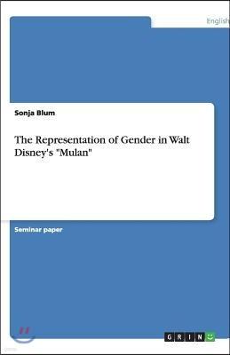 The Representation of Gender in Walt Disney's 'Mulan'