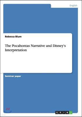 The Pocahontas Narrative and Disney's Interpretation