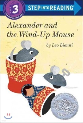 Step Into Reading 3 : Alexander and the Wind-up Mouse