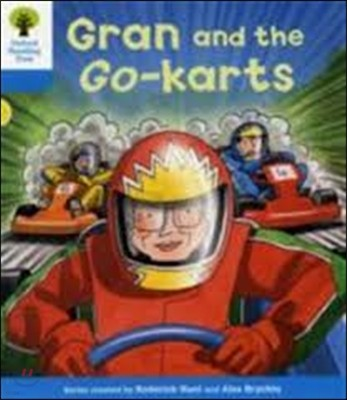 Oxford Reading Tree: Level 3: Decode and Develop: Gran and the Go-karts