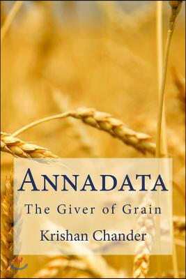 Annadata: The Giver of Grain