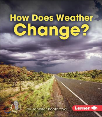How Does Weather Change?
