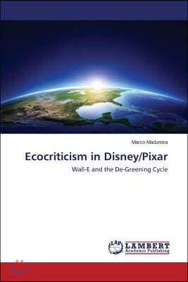 Ecocriticism in Disney/Pixar