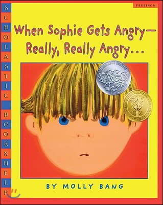 When Sophie Gets Angry--Really, Really Angry...