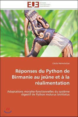 R?ponses Du Python de Birmanie Au Je?ne Et ? La R?alimentation