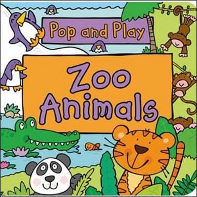 Pop and Play : Zoo Animals 팝앤플레이 팝업북 : 동물원