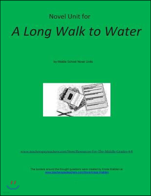 Novel Unit for a Long Walk to Water