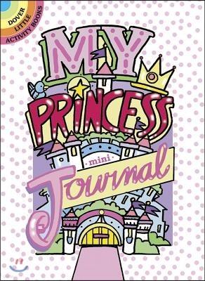 My Princess Mini-Journal