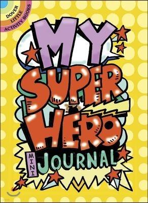 My Superhero Mini-Journal