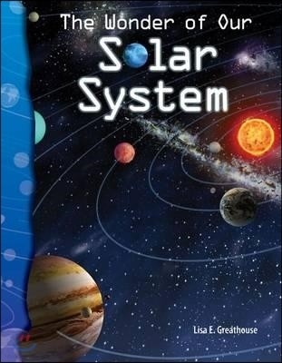 TCM-Science Readers:Earth and Space:The Wonder of Our Solar System