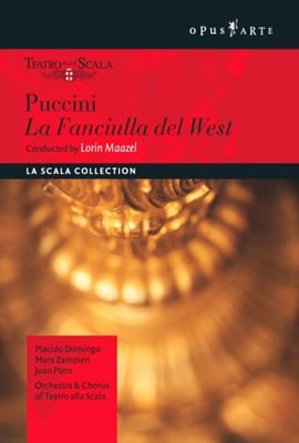 Lorin Maazel / Placido Domingo 푸치니: 서부의 아가씨 - 플라시도 도밍고, 라 스칼라, 로린 마젤 (Puccini: Fanciulla del West)