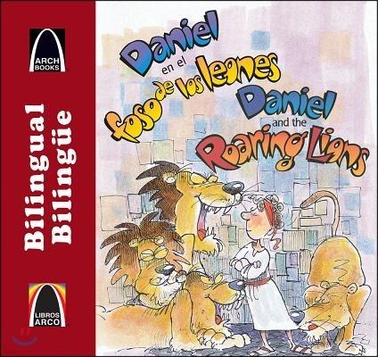 Daniel en el foso de los leones / Daniel and the Roaring Lions
