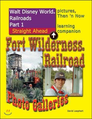 Walt Disney World Railroads Part 1 Fort Wilderness Railroad Photo Galleries