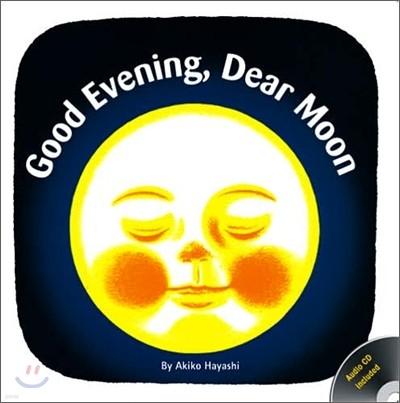 Good Evening, Dear Moon with Audio CD
