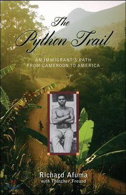 The Python Trail: An Immigrant's Path from Cameroon to America