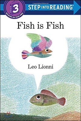 Step Into Reading 3 : Fish is Fish