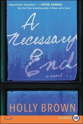 A Necessary End LP