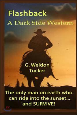 Flashback... - LP: A Western Vampire Novel