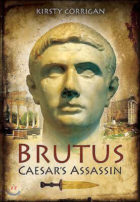 Brutus - Caesar's Assassin