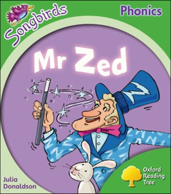 Oxford Reading Tree: Level 2: More Songbirds Phonics: Mr Zed