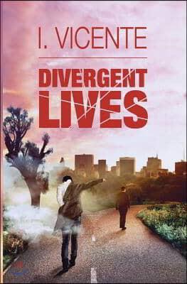 Divergent Lives