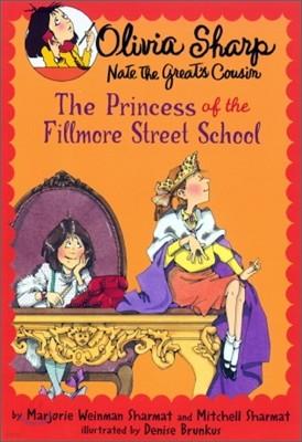 Olivia Sharp : The Princess Of The Fillmore Street School