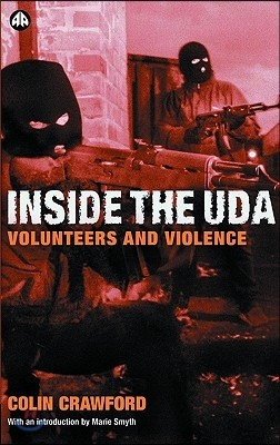 Inside the U D A: Volunteers and Violence
